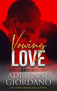 Vowing Love by Adrienne Giordano cover featuring a couple
