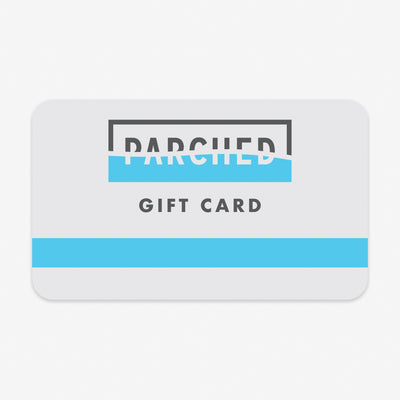 Parched Gift Card