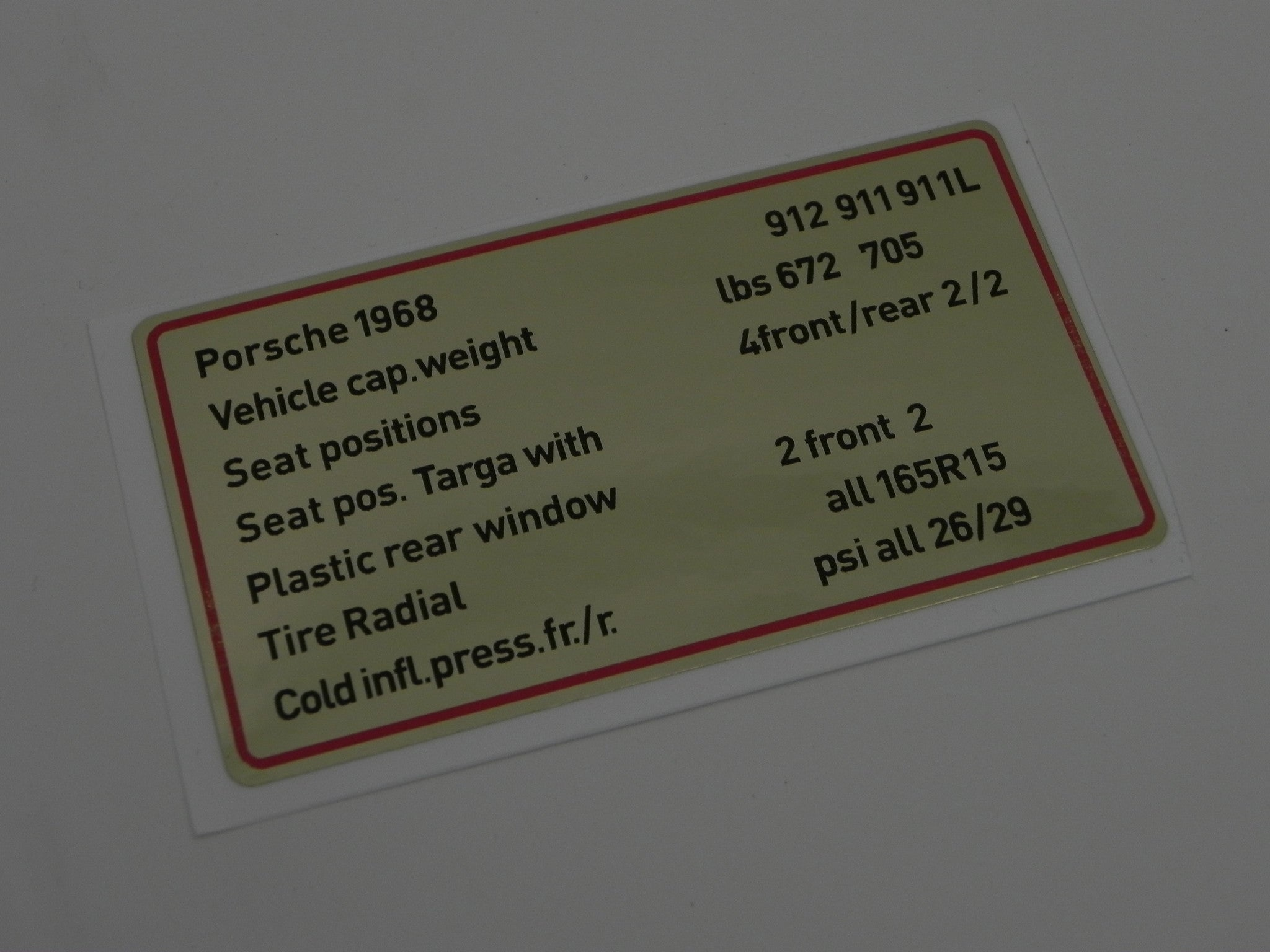 CAPACITIES AND TIRE PRESSURE DECAL RED BORDER 911 912 porsche sticker technical