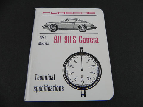 (New) 911, 911 S, Carrera Technical Specifications Pocket Book - 1974