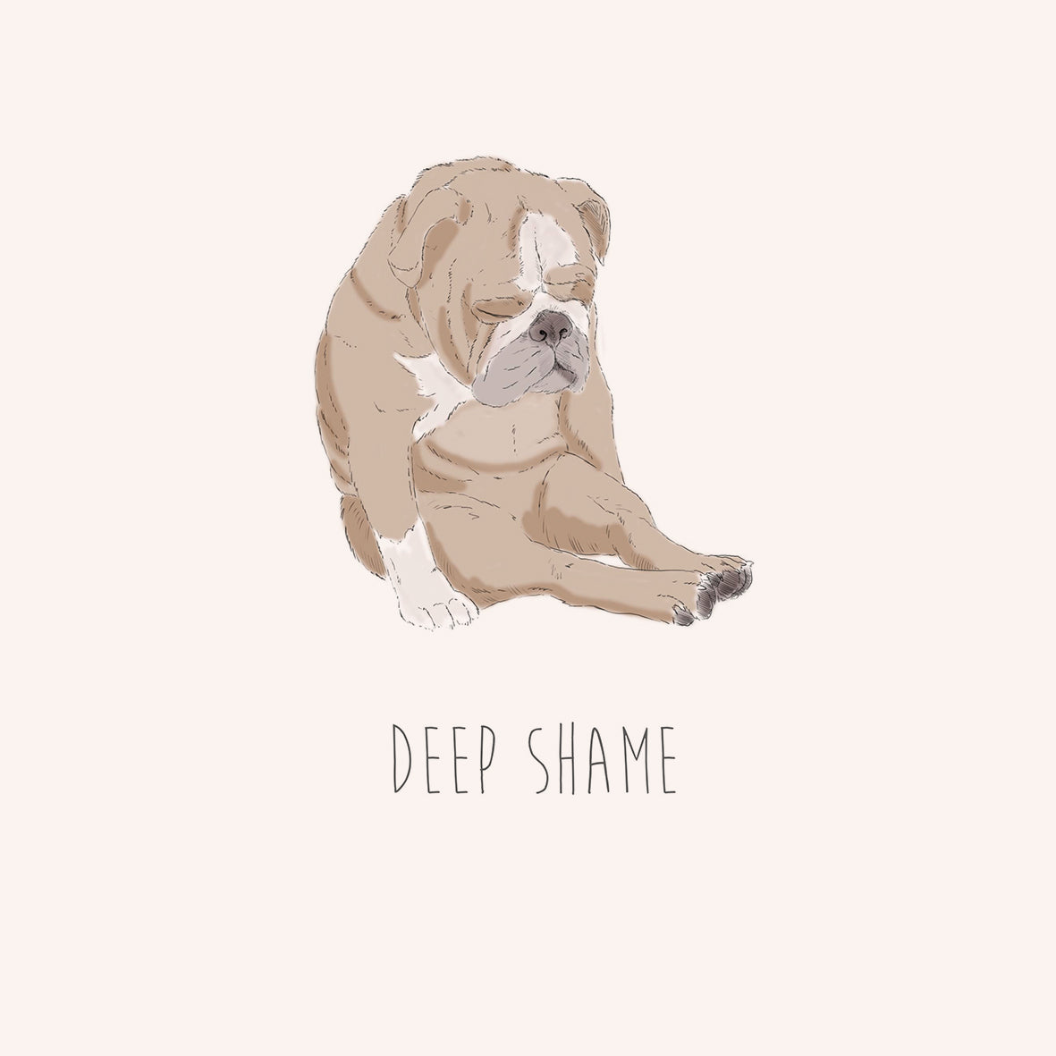 Deep Shame – English Bulldog