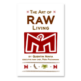 Pena Pachamama: The Art of Raw Living