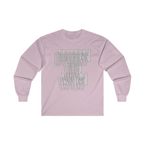 Born to wonUltra Cotton Long Sleeve Tee