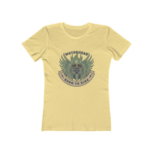 Born to ride Women's The Boyfriend Tee