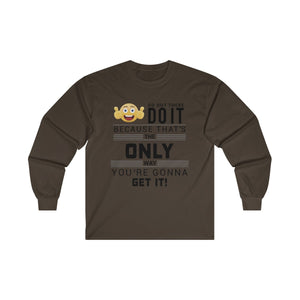 Get it Ultra Cotton Long Sleeve Tee