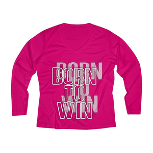 Born to win Women's Long Sleeve Performance V-neck Tee