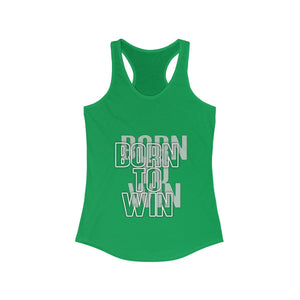 Born to win Women's Ideal Racerback Tank