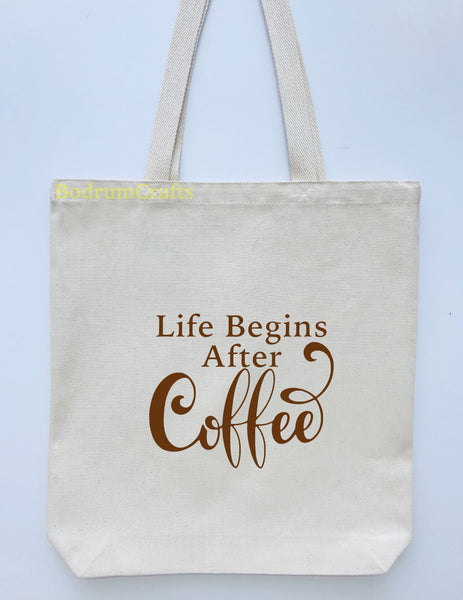 "Coffee Design Printed Canvas Tote Bag, ""Life Begins After Coffee"""