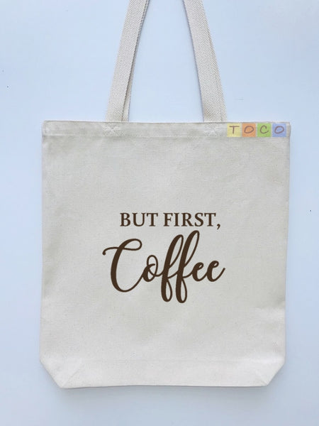 But First Coffee Canvas Tote Bags, Brown Coffee