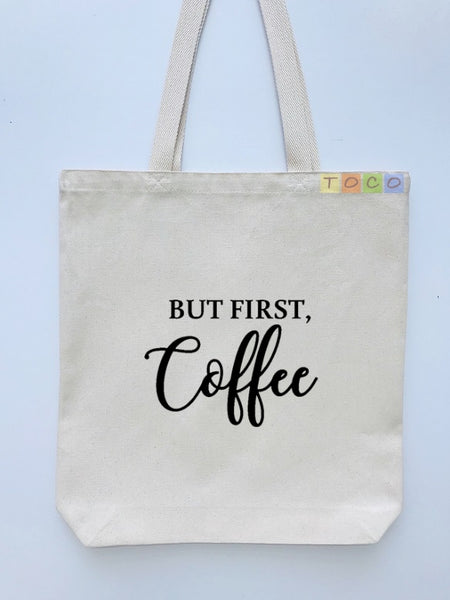 But First Coffee Canvas Tote Bags, Black Coffee
