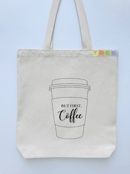 Coffee Cup Design Canvas Tote Bag, But First Coffee