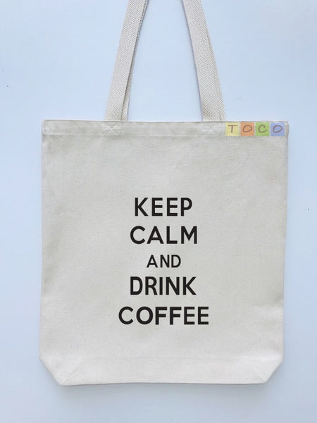 Keep Calm and Drink Coffee Canvas Tote Bags