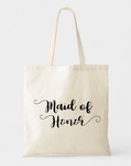 MAID OF HONOR CANVAS COTTON TOTE BAG