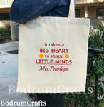 Teacher Tote Bag, Custom Canvas Tote Bag, Custom Print Teacher Gift, Teacher Bags and Totes, It takes a big heart to shape little minds