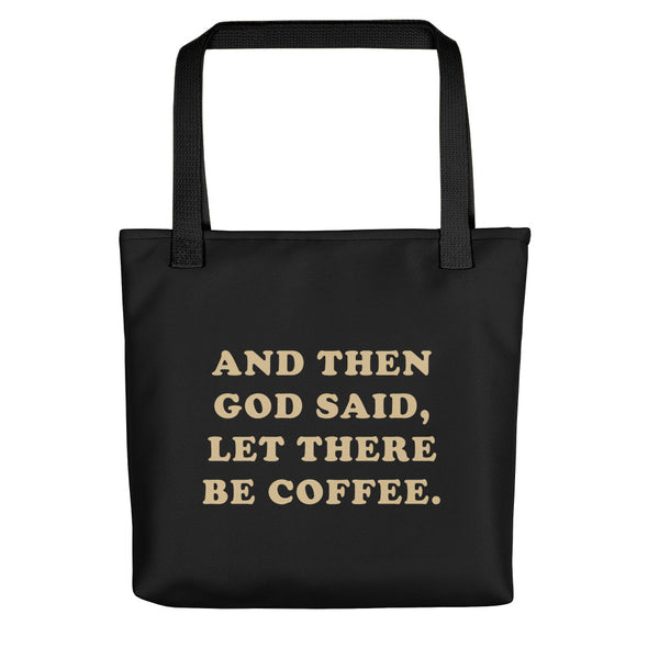 And then God said, let there be God - Tote bag