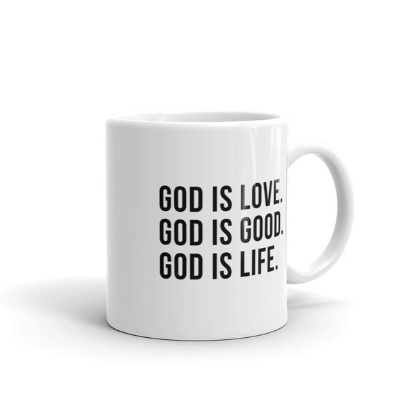 God is love, God is good, God is life - Coffee Mug