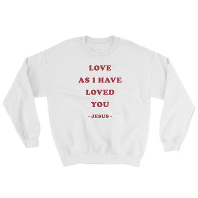 Love as I have loved you - Comfy Sweatshirt