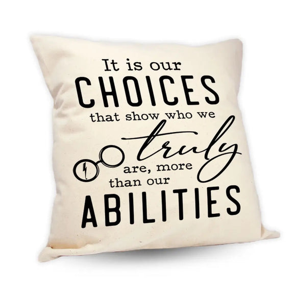 "It's Our Choices Harry Potter 18"" Pillow"