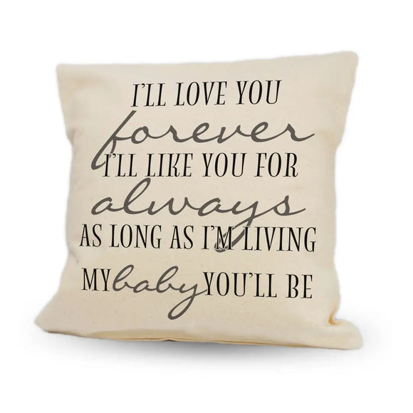 "I'll Love You Forever 12"" Pillow"