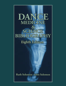 Dance Medicine & Science Bibliography 8th edition (PDF Download)