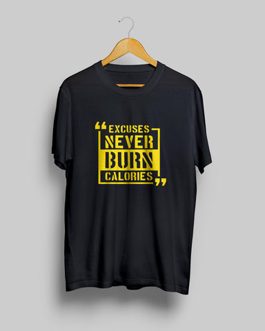 Excuses never burn calories T-Shirt by Mustache by Mustache RUPCHIK rupchik.myshopify.com