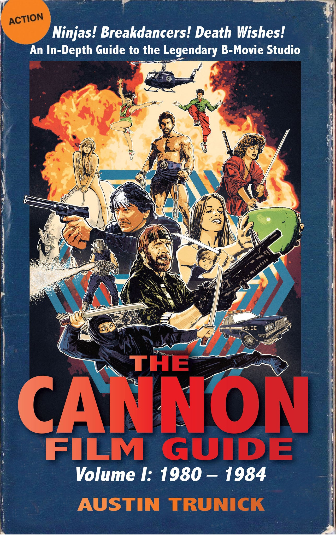 The Cannon Film Guide, Volume 1: 1980–1984 (hardback) - BearManor Manor