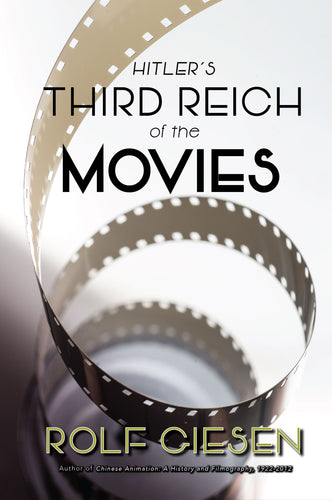 Hitler's Third Reich of the Movies (ebook)