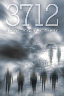 3712: A Zombie Play by Ben Ohmart, Read by Fred Frees (audiobook) - BearManor Manor