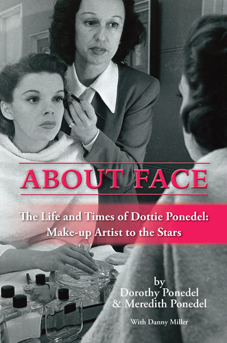 About Face (Judy Garland's make-up artist) audiobook - read by Kathy Garver - BearManor Digital