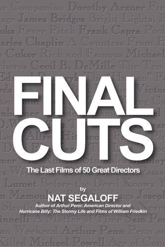 Final Cuts: The Last Films of 50 Great Directors audiobook - BearManor Digital
