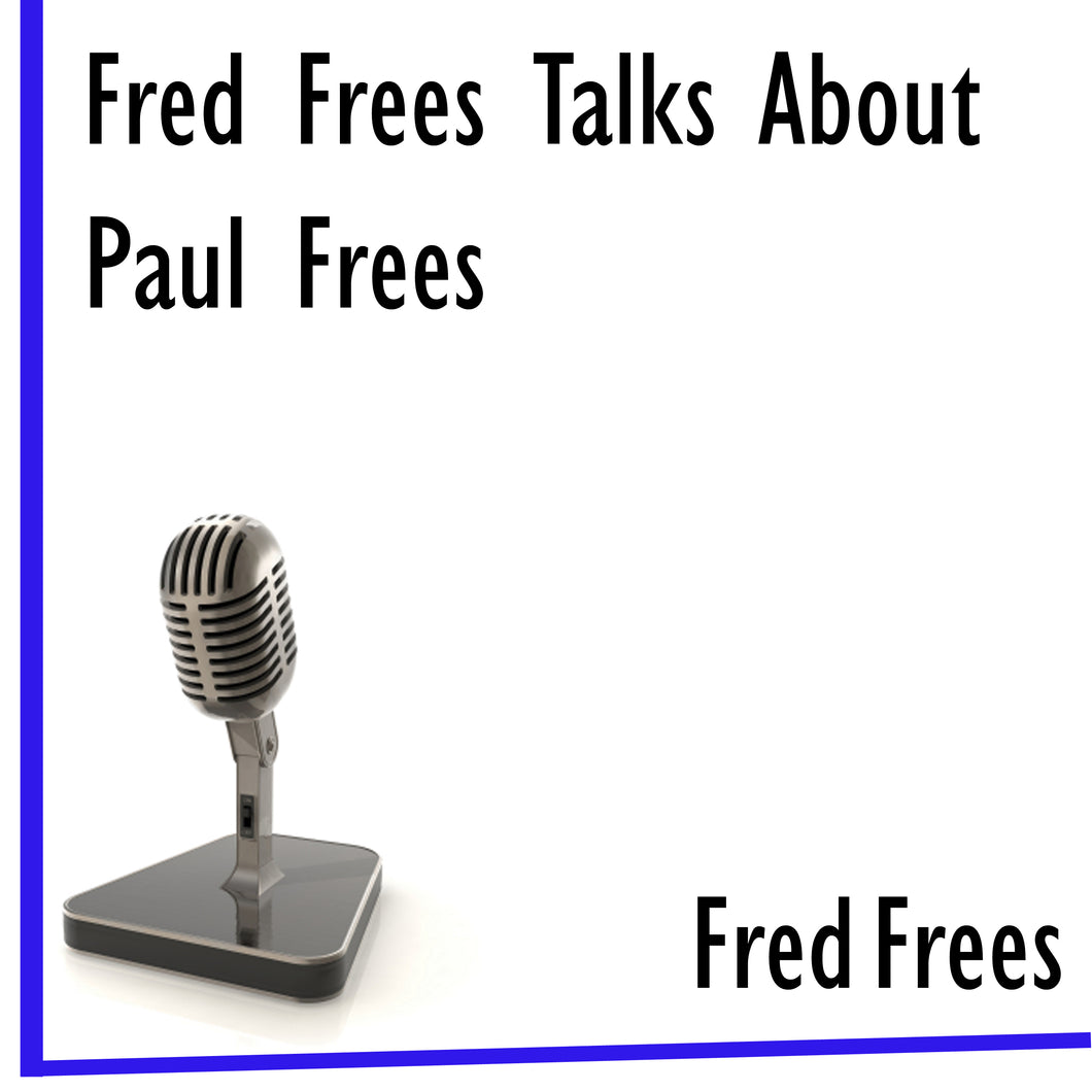 Fred Frees Talks About Paul Frees - BearManor Digital