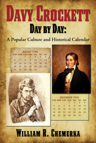 Davy Crockett Day by Day: A Popular Culture and  Historical Calendar (ebook)