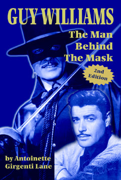 Guy Williams: The Man Behind the Mask 2nd Edition - audiobook - BearManor Digital