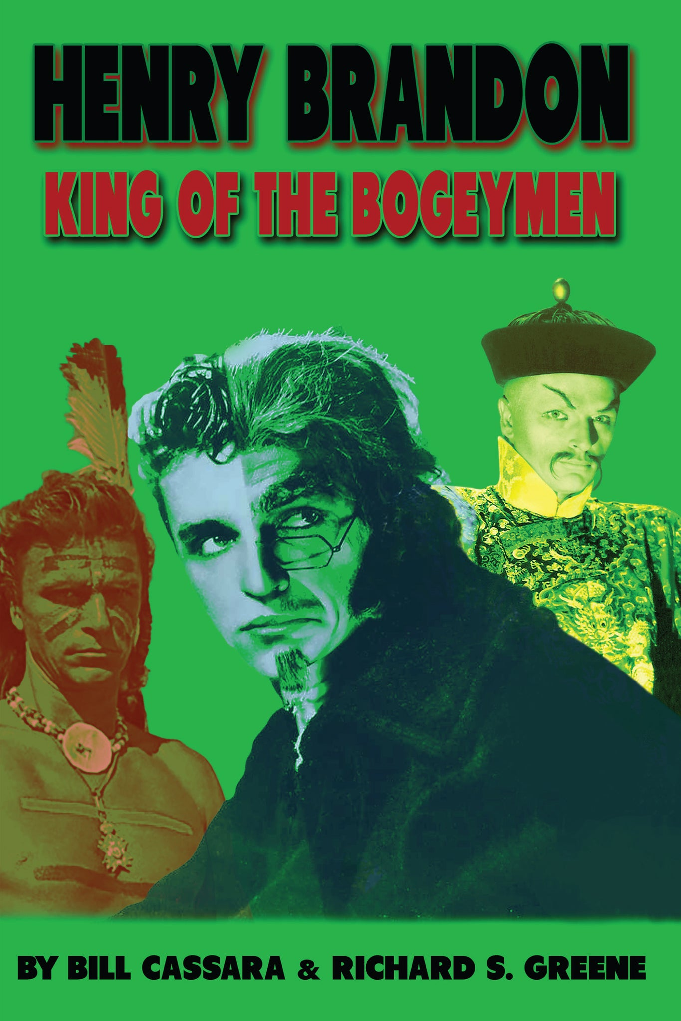 Henry Brandon: King of the Bogeymen - read by Scott Nollen (paperback) - BearManor Manor