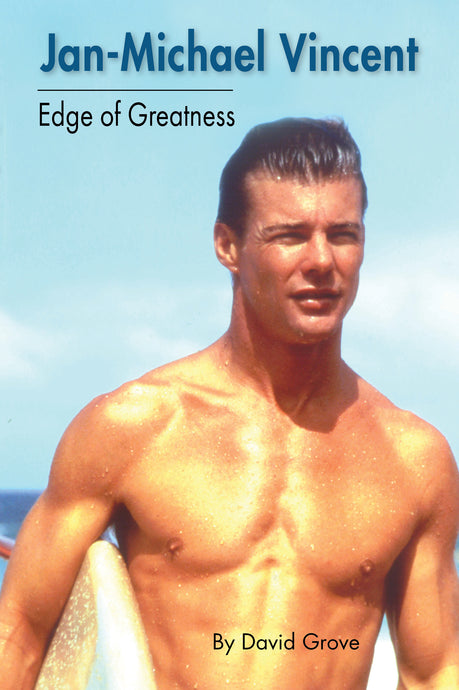 Jan-Michael Vincent: Edge of Greatness (audiobook) - BearManor Media