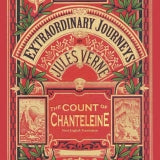 THE COUNT OF CHANTELEINE (AUDIOBOOK): A Tale of the French Revolution by Jules Verne, read by Fred Frees - BearManor Manor