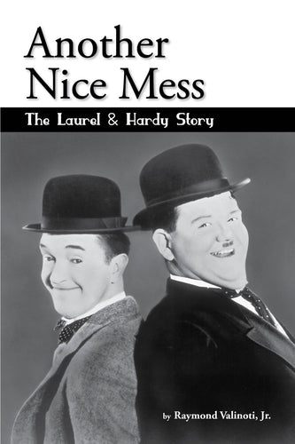 Another Nice Mess - The Laurel & Hardy Story (audiobook)