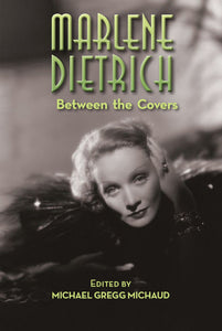 Marlene Dietrich: Between the Covers (paperback)