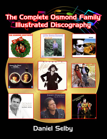 The Complete Osmond Family Illustrated Discography (hardback)