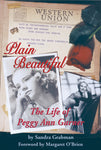 Plain Beautiful: The Life of Peggy Ann Garner (paperback) - BearManor Manor