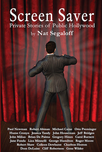 SCREEN SAVER: PRIVATE STORIES OF PUBLIC HOLLYWOOD (paperback) - BearManor Manor
