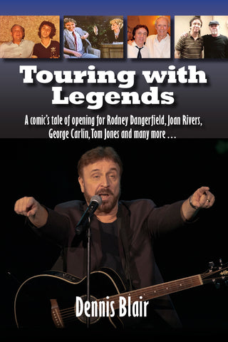 Copy of Touring with Legends: A comic's tale of opening for Rodney Dangerfield, Joan Rivers, George Carlin, Tom Jones and many more… (hardback)