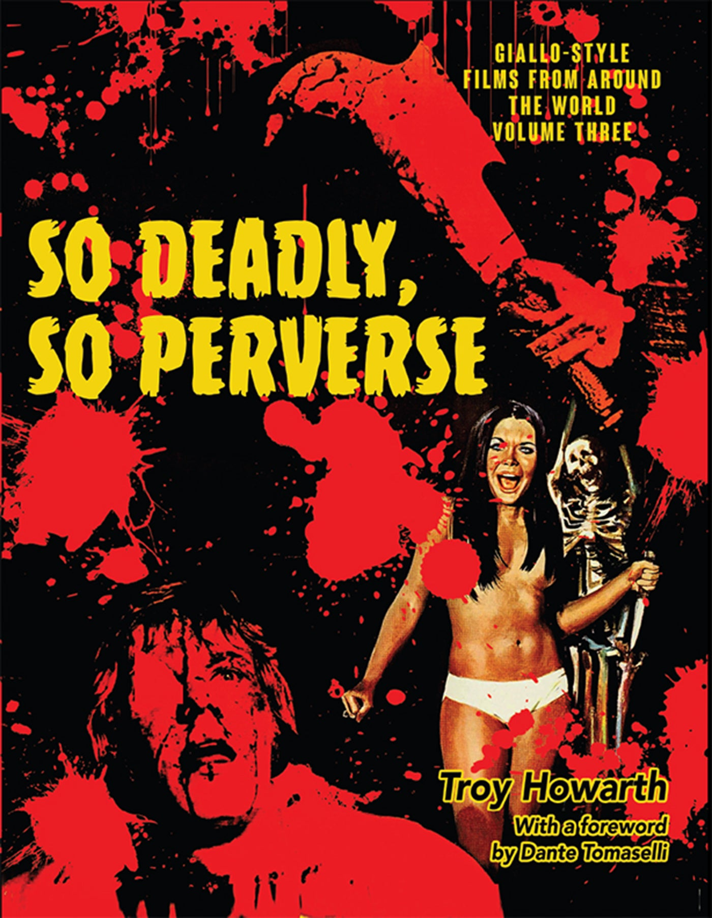So Deadly, So Perverse: Giallo-Style Films From Around the World, Vol. 3 (ebook) - BearManor Manor