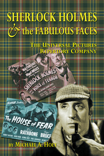 Sherlock Holmes & the Fabulous Faces - The Universal Pictures Repertory Company (ebook)