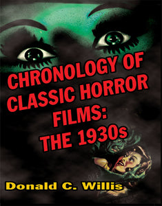 Chronology of Classic Horror Films: the 1930s (ebook) - BearManor Manor