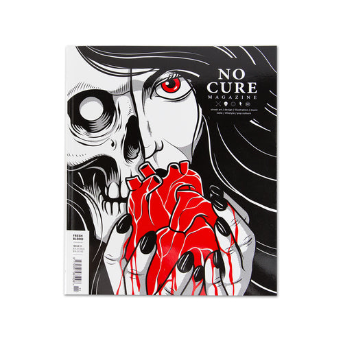 No Cure Magazine Issue 11 - Fresh Blood