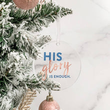 His Glory Limited Edition Ornament