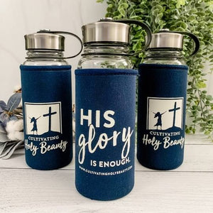 His Glory is Enough Glass Water Bottle with Neoprene Pouch