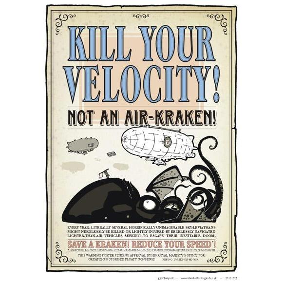 """Kill Your Velocity"" A3 Print-Doctor Geof"