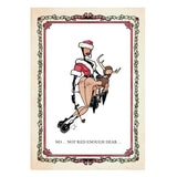 """Not Red Enough Dear"" - Kinky Xmas Card-Doctor Geof"